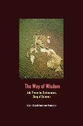 The Way of Wisdom: Latin-English Verse by Verse